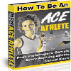 Thumbnail How To Be An Ace Athlete - Peak Performance Secrets Every Aspiring Athlete Should Know