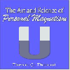 Thumbnail The Art And Science Of Personal Magnetism - Develop Great Personal Magnetism To Attain Wealth, Fame Love or Power