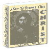 Thumbnail How To Become Like Christ - Seek Ye First God´s Kingdom And All Of These Things Will Given Unto You