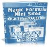 Magic Formula Mini Sites - Get The Insider Secrets To Making Multiple Streams Of Income With PROFITABLE Mini Sites!