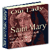 Thumbnail Our Lady Saint Mary - What You Need To Know About The Mother Of Our Savior, Jesus