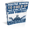Thumbnail Positive Thinking To Build Up Your Internet Business And Yourself