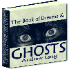Thumbnail The Book of Dreams and Ghosts - A Collection Of Ghostly And Unexplainable Real-Life Accounts