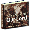 Thumbnail Miracles of Our Lord - Detailed Accounts Of The Divine Miracles That Our Lord Had Performed In His Earthly Lifetime