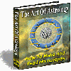 The Art Of Astrology - How To Make And Read Horoscopes