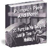 Thumbnail Pumpkin Pies And More - Delicious Pumpkin Pie Recipes For Your Special Holiday Meals