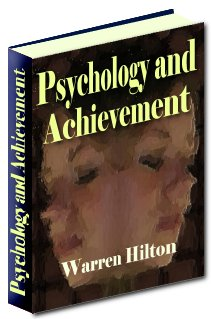 Product picture Psychology and Achievement - Discover The Wide And Hitherto Hidden Realm Of Human Energies And Resources Within You