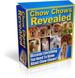 Product picture Chow Chow Revealed - Train The Happiest, Healthiest, Most Well-Behaved Chow Dogs
