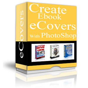 Product picture Create Ebook eCover With PhotoShop