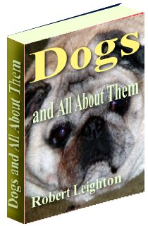 Product picture Dogs & All About Them - What You Need to Know About Dogs, Dog Breeds and Everything About Dogs