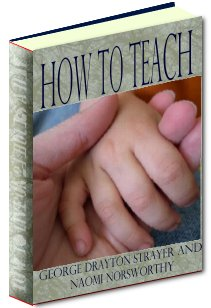 Product picture How To Teach - Learn Why The Art Of Teaching Based Primarily Upon The Science Of Psychology