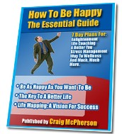 Product picture How To Be Happy - Time Proven Principles That Work