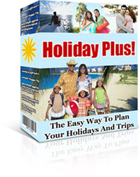 Product picture Holiday Plus! - The Easy Way To Plan Your Holidays And Trips