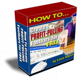 Product picture How To Create Profit Pulling Toolbars For FREE