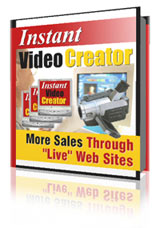 Product picture Instant Video Creator -  instantly add streaming video to their web site without expensive equipment, hiring expensive services or paying costly monthly fees