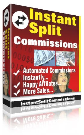 Product picture Instant Split Commissions -  Reward Your Affiliates Instantly And Create An Unrelenting Army Of Happy Affiliates Selling Your Products Non-Stop