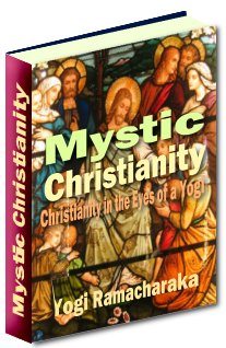 Product picture Mystic Christianity - Christianity In The Eyes Of A Yogi