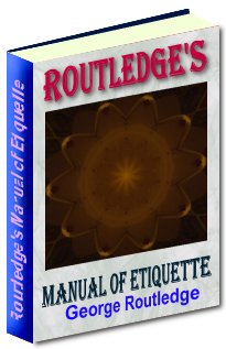 Product picture Routledge´s Manual of Etiquette - Timeless Etiquette Classic for Today´s Lost Generation