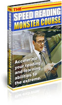 Product picture Speed Reading Monster Course - Accelerate Your Reading And Learning Abilities To The Extreme