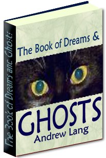 Product picture The Book of Dreams and Ghosts - A Collection Of Ghostly And Unexplainable Real-Life Accounts