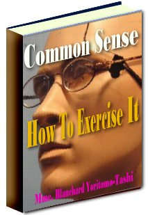 Product picture Common Sense, How To Exercise It