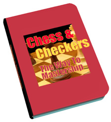 Product picture Chess And Checkers, the way to mastership