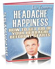 Product picture The Secret Of HowHeadache Cure - How to Get Rid of Your Headache Before It Starts