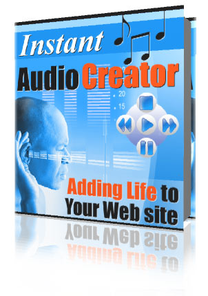 Product picture Instant Audio Creator - Adding Audio To Web Sites Within Minutes
