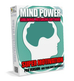 Product picture Mind Power Subliminal Message Software - Want To Be A Super Motivated Powerhouse
