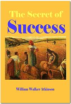 Product picture Secret of Success - A Complete Compendium Of Rules Conducive To Success